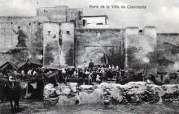 CASABLANCA- 568  1 - Porte De La Ville De Casablanca. - Casablanca