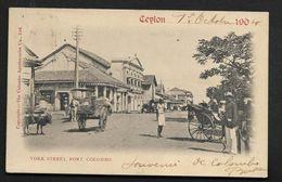 Ceylon Ceylan York Street  Fort Colombo - Belle CPA 1904 - Sri Lanka (Ceylon)