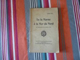De La Marne à La Mer Du Nord Pr Blin 2 Cartes Dépliantes 1934  (P) - Livres, BD, Revues