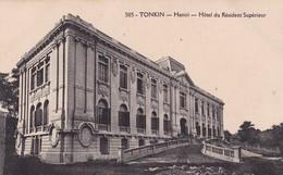 TONKIN / HANOI / HOTEL DU RESIDENT SUPERIEUR - Vietnam