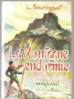La Montagne Endormie De Léonce Bourliaguet Illustré Par Marcel Jaquemin Collection Fantasia N°134 De Chez Magnard - Books, Magazines, Comics