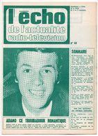 Brochure Echo De L'actualité Radio Télévision N°44 - Adamo - Haroun Tazieff - Dalida - George Langelaan - Alice Sapritch - Programma's