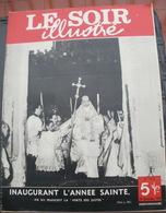 """LE SOIR ILLUSTRE N° 914 Du 29 Décembre 1949 Inaugurant L'Année Sainte, PIE XII Franchit La """"porte Des Justes"""" - Books, Magazines, Comics"""