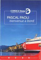 Brochure Publicitaire CORSICA Linea . PASCAL  PAOLI  . - Pubblicitari