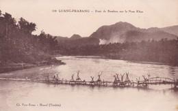 LUANG PRABANG / PONT DE BAMBOU SUR LE NAM KHAN - Laos
