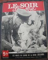 LE SOIR ILLUSTRE N° 890 Du 14 Juillet 1949 Le Prince Bernhard Et La Princesse Marijke Au Garden Party - Books, Magazines, Comics