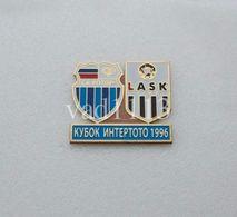 Badge Pin:  UEFA Intertoto Cup 1996 FC Rotor Volgograd Russia - LASK Linz Austria - Football