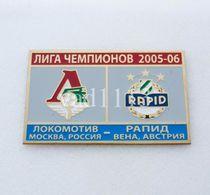 Badge Pin: UEFA Champions League 2005-06  Lokomotiv Moscow Russia -  SK Rapid Wien Austria - Football