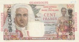 Guadeloupe - Billet De 100 Francs La Bourbonnais Specimen Perforé Et Aux Tampon Billet Neuf - Billets