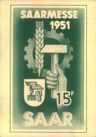 1951, Saarmesse, Werbekarte Mit 2-mal 15 Fr. Und Ersttagssonderstempel Ab SAARBRÜCKEN Nach Frankreich. - Sin Clasificación
