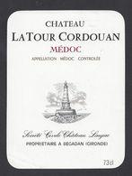 Etiquette De Vin Bordeaux Médoc 80/90 - Chateau La Tour Cordouan - à Bégadan (33) - Phare - Bordeaux