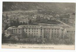 04 Basses Alpes - Digne Caserne Desmichels Et Quartier Des Epinettes - Digne