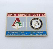 Badge Pin:  UEFA Europa League 2011-12 Lokomotiv Moscow Russia - SK Sturm Graz Austria - Football