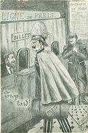 Cpa Satyrique - Guillaume - Par F. RAGOT, 1914 - Trop Tard, Compagnie Du Nord - Ligne De Paris - Guerre 1914-18