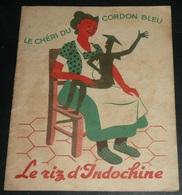 Rare Ancien Dépliant Publicitaire, Pub Le Riz D'Indochine, Le Chéri Du Cordon Bleu, Recettes - Pubblicitari