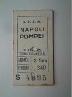 D156455 Napoli Pompei  2 Classe  L.340  S.F.S.M. (Strade Ferrate Secondarie Meridionali) - Transportation Tickets