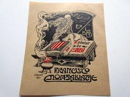 Ex-libris Francisco MONSALVAGE 9 X 10,5 Cm - Ex-libris