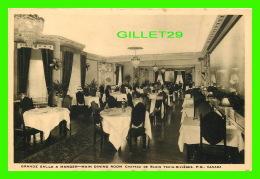 TROIS-RIVIÈRES, QUÉBEC - HOTEL CHATEAU DE BLOIS - GRANDE SALLE À MANGER - ÉCRITE EN 1941 -  THE CRABTREE CO - - Trois-Rivières