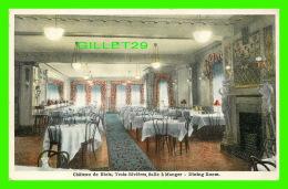 TROIS-RIVIÈRES, QUÉBEC - HOTEL CHATEAU DE BLOIS - SALLE À MANGER - NOVELTY MFG & ART CO LTD - - Trois-Rivières