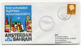 RC 6673 PAYS-BAS KLM 1973 1er VOL AMSTERDAM - BAHRAIN MANAMA FFC NETHERLANDS LETTRE COVER - Airmail