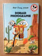Disney - Mickey Club Du Livre - Donald Photographe (1981) - Books, Magazines, Comics