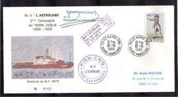 """- TAAF Timbre France 10.10.1989 Le Havre. Enveloppe Illustrée,cachets De L' """"ASTROLABE"""" Signature Commandant DAUDON. - Lettres & Documents"""