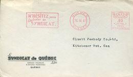 30088 Canada, Red Meter/freistempel/ema/1941 Quebec N'hesitez Jamais D'acheter Au Syndicat (front Of Cover !!) - Postal History