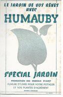 Buvard Humauby Spécial Jardin. Production Des Engrais D'Auby. Fumure Pour Votre Potager. (Jardinier) - Agriculture
