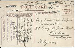 Zichtkaart Londen Verstuurd In Portvrijdom Naar Berchem - Stempel ARMEE BELGE / SURETE MILITAIRE - Oorlog 14-18