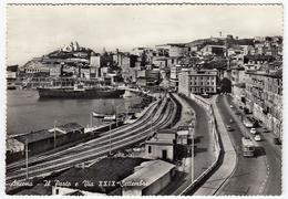 ANCONA - IL PORTO E VIA XXIX SETTEMBRE - 1962 - PORTO - FERROVIA - Ancona