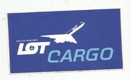 Autocollant , AVIATION & ESPACE , Pologne , POLISH AIRLINES , LOT CARGO - Adesivi
