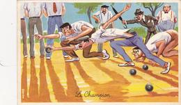 """CPSM Sport Jeu Boules Pétanque Bouliste """"Le Champion"""" Illustrateur L. CARRIERE N° 464 - Carrière, Louis"""