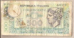 """Italia - Banconota Circolata Da 500£ """"Mercurio"""" P-94a.2 - 1979 - 500 Lire"""