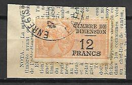 FRANCE    -    Timbre   Fiscal De 12 Fr  Dimension   Sur Fragment . - Fiscaux