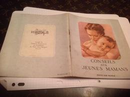 Conseil Aux Jeunes Mamans édité Par Nestle 48 Pages - Pubblicitari
