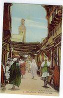 FEZ MEDINA GRANDE RUE DU TALAA - Fez