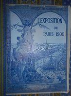 L' EXPOSITION DE PARIS 1900 N° 42 PALAIS DE L' OPTIQUE EXPOSITION MANUFACTURE SEVRES CHAMP DE MARS OUVRIERS - Newspapers