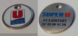PUBLICITÉ JETON DE CADDIE METAL SUPER U PLEURTUIT - Trolley Token/Shopping Trolley Chip