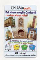 Telecom - Scheda Chiama Gratis - 2003 - COMUNE DI CANICATTI' - 20 Minuti Di Conversazione Gratuita -NUOVA - (FDC7787) - Italy