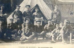 Militaria 14-18 - Visions De Guerre - Nos Sympathiques Alliés - Oorlog 1914-18