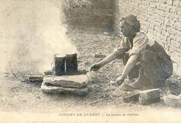 Militaria 14-18 - Visions De Guerre - La Popote Du Tirailleur - Oorlog 1914-18