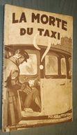 Coll. POLICE ET MYSTERE N°428 : La Morte Du Taxi //Claude Ascain - Ferenczi 1941 - Ferenczi