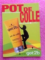POT DE COLLE  GOT 2b DE SCHWARZKOPF CARTE BEAUTE - Perfume Cards