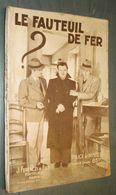 Coll. POLICE ET MYSTERE N°344 : Le Fauteuil De Fer //Pierre D'Aurimont - Ferenczi 1939 - Ferenczi