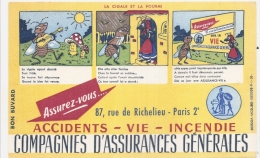 ---- BUVARD --- COMPAGNIES D'  Assurances Générales La Cigale Et La Fourmi  TTBE - Banque & Assurance