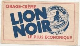 ---- BUVARD ---  Cirage Creme Lion Noir La Plus économique Petit Pli TB - Chaussures