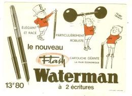 ---- BUVARD --- WATERMAN  Le Nouveau Flash - Stationeries (flat Articles)