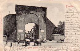 FIRENZE-PORTA ROMANA-CARTOLINA VIAGGIATA IL 10-3-1901 - Firenze (Florence)