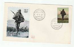 1967 ITALY FDC WWI RESISTENZE Sul PIAVE 50th Anniiv Stamps Cover Military Army Forces - WW1