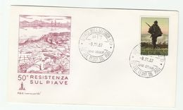 1967 Treviso  ITALY FDC WWI RESISTENZE Sul PIAVE 50th Anniiv Stamps Cover Military Army Forces - WW1